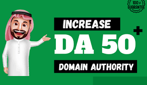 Increase Your Domain Authority DA 0 to 50+