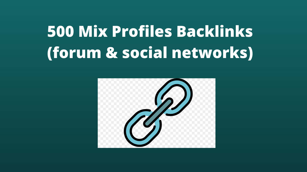 I will Create 500 Mix profiles Backlinks Forum & Social Networks.
