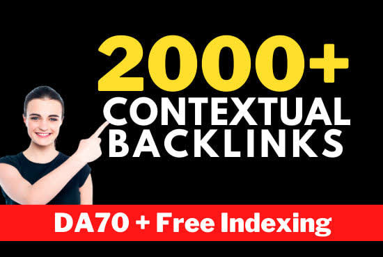 Gate 2000+Contextual backlink DA70+ Free Indexing