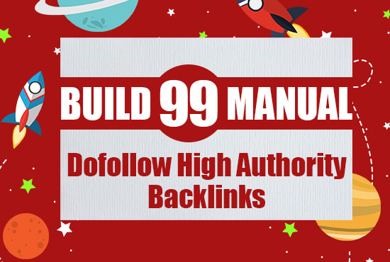 I will provide 99 manual dofollow high authority backlinks
