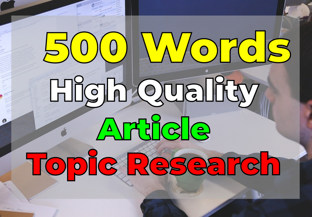 We will write a 500 words SEO blog or article + Topic Research