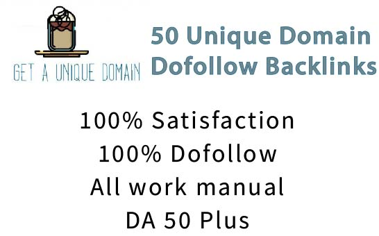 I will do 50 unique domain dofollow backlinks on high DA 20 plus sites