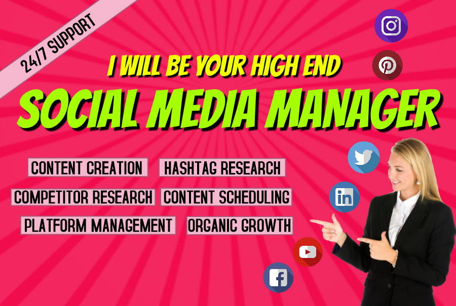 I will be your high end Social Media Manager