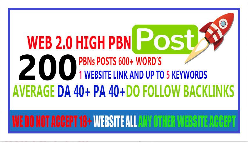 Amazing 200 Web 2.0 PBN DA 40+ PA 40+ 100 SEO DOFOLLOW BACKLINKS