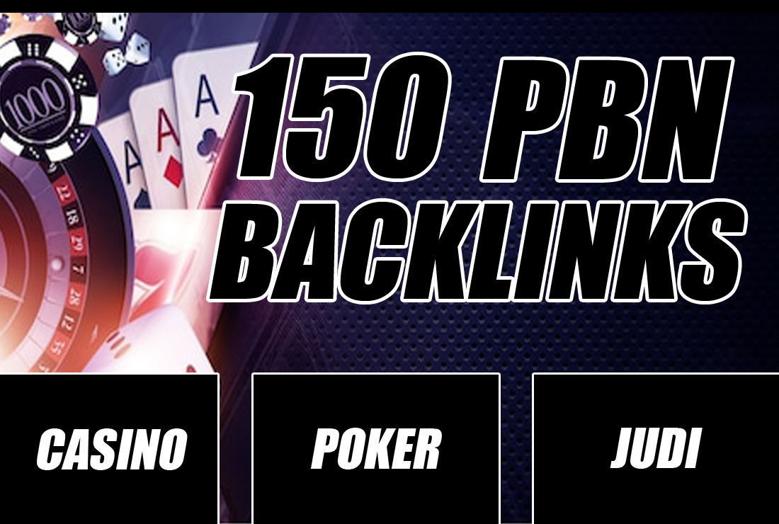 i will create 150 Casino/Poker/Judi PBN Backlinks to Rank on First Page