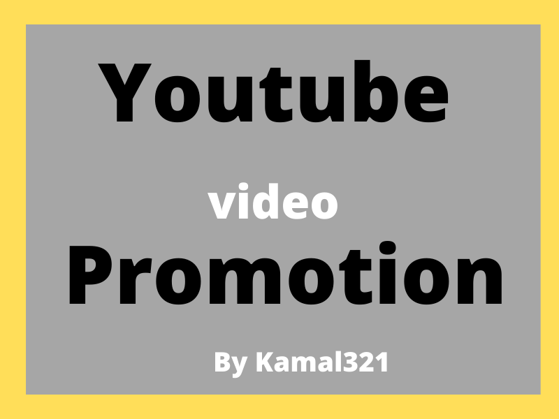 I Will DO YouTube video promotion by Kamal321