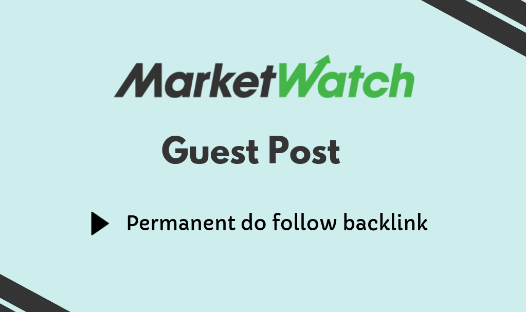 Guest Post On DA93 High-Authority Website Marketwatch Marketwatch. com