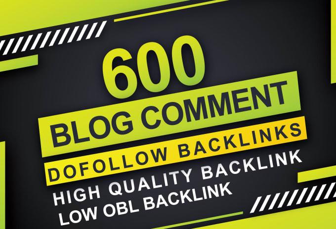 600 unique domains manual blog comments backlinks with da 20plus
