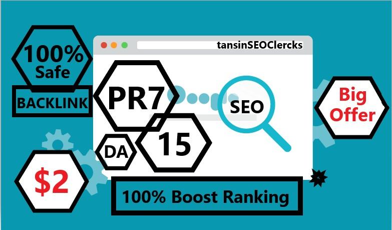 Boost Ranking With 15 DA PR7 Safe Backlink