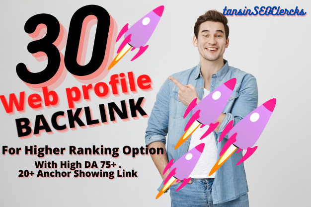 Create 30 High Quality Boost Ranking Backlink For Top Ranking