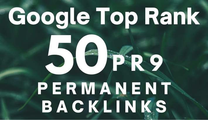 DO HIGH QUALITY 50 BACKLINK FOR TOP RANKING