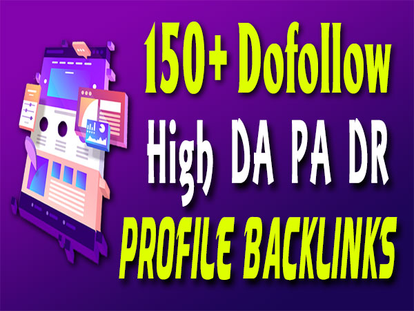 150+ dofollow high authority seo profile backlinks