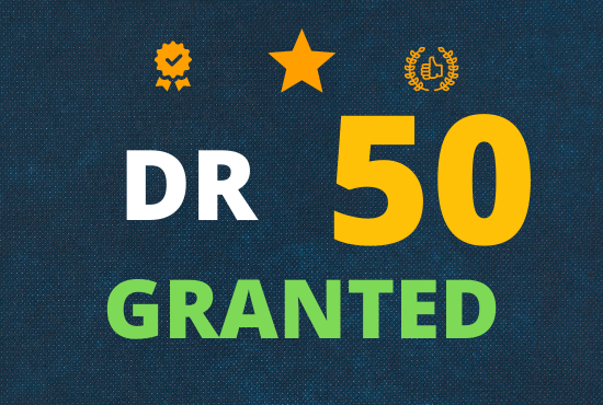 I will increase domain rating DR 50 plus granted within 40 days