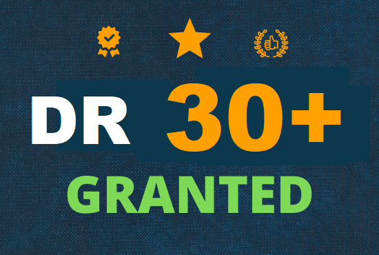 I will increase domain rating DR 30 plus granted within 40 days
