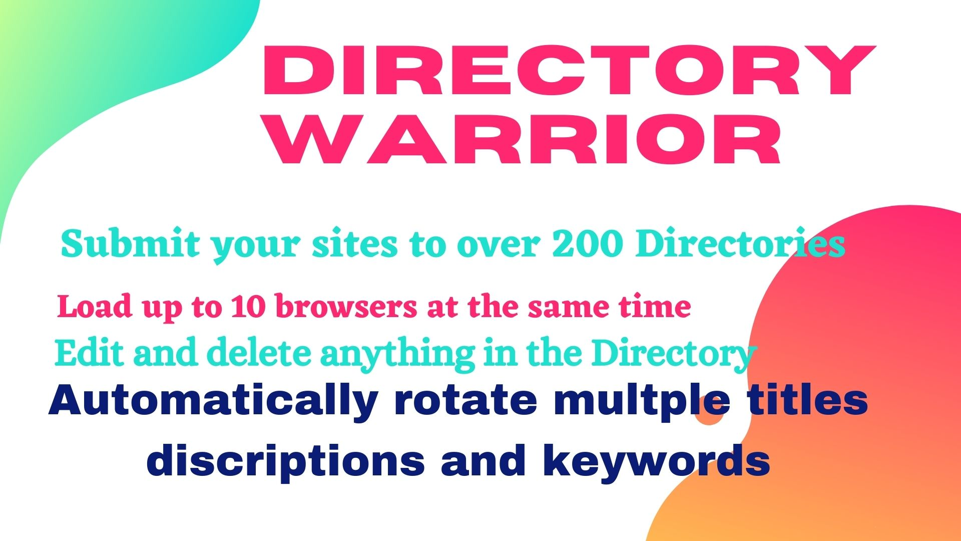 Post Your sites to over 200 Directories and automatically rotate multiple titles