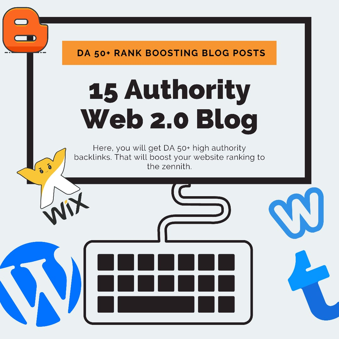 15 Unique High DA Web 2.0 Blog Posts Backlinks