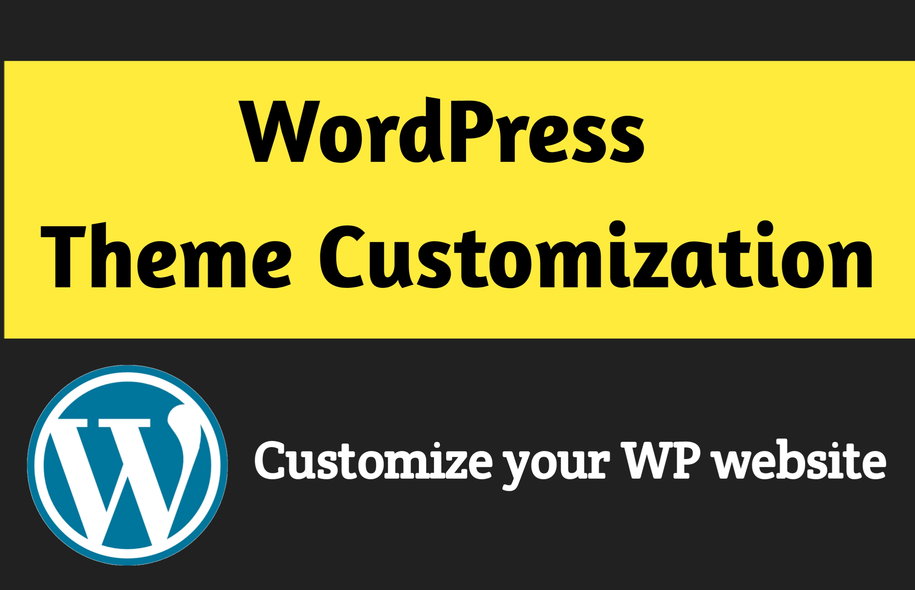 I will customize your WordPress website for your business