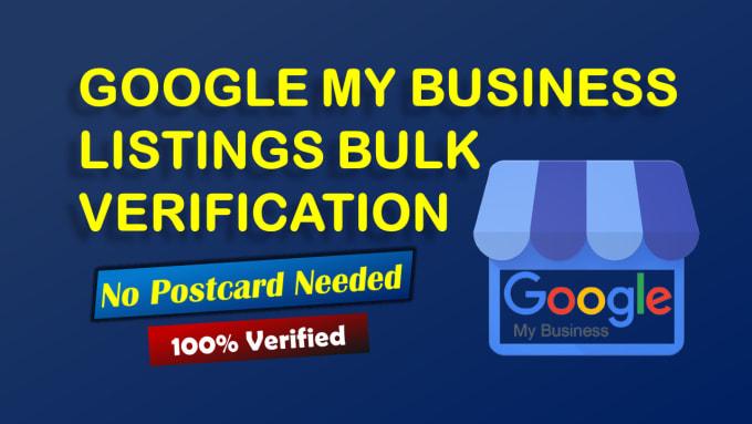 I Will Do GMB Listings Bulk Verification Without a Postcard