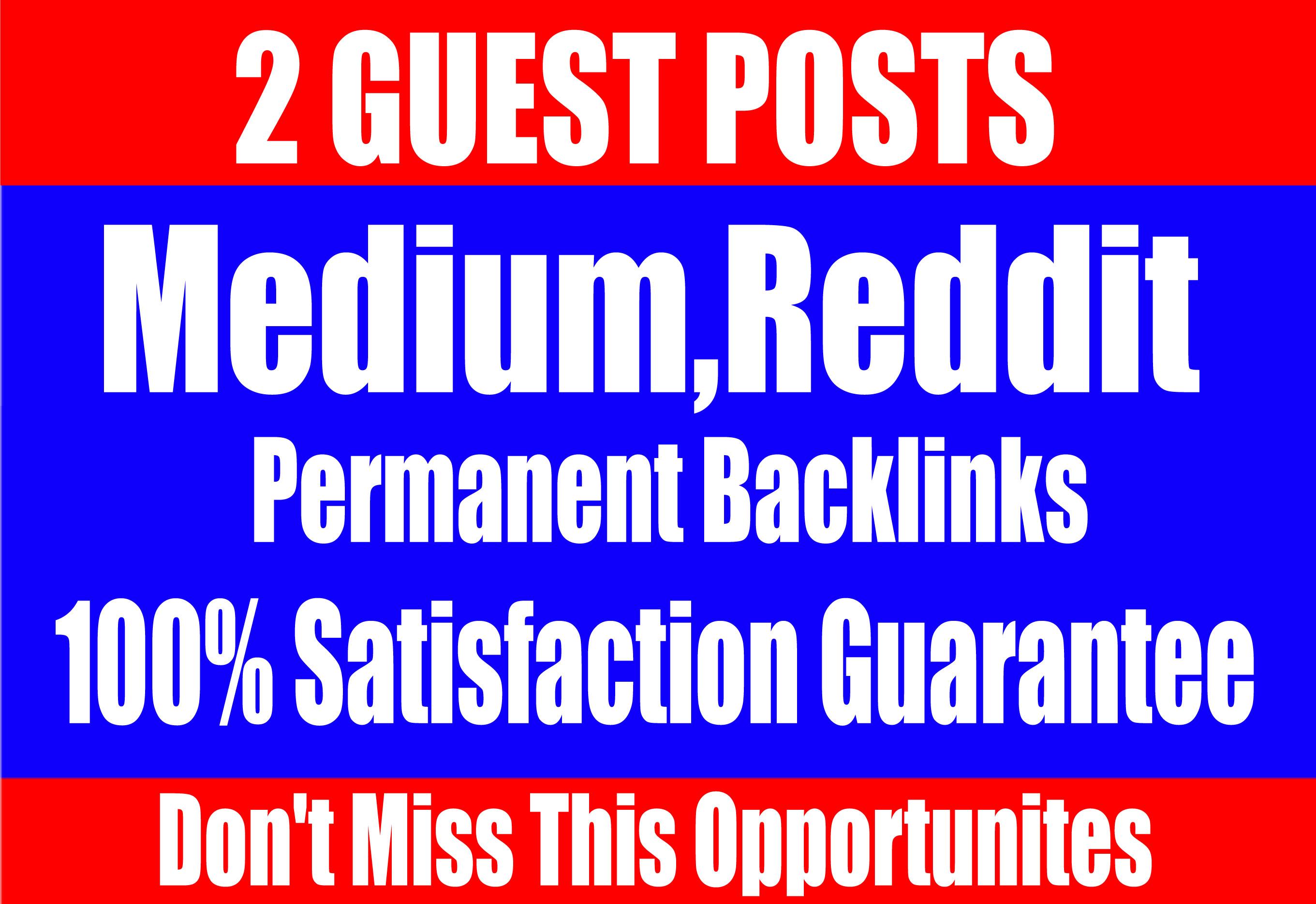 Publish 2 Guest Posts on,  Medium,  Reddit,  - High TF CF