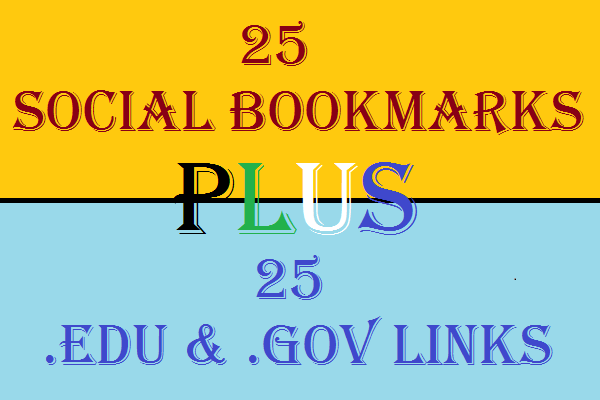 2 In 1 Seo Services Get 25 Social Bookmarks and 25 Edu and Gov Backlinks with Report
