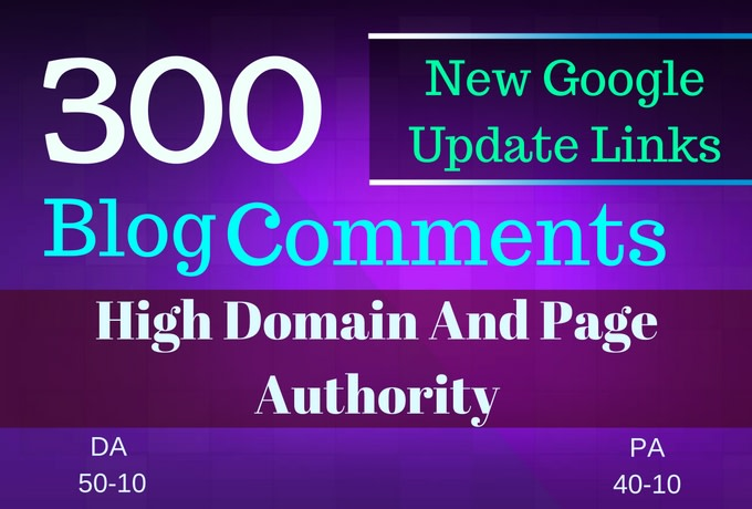 GET 300 Blog Comments on actual page with HIGH DA PA