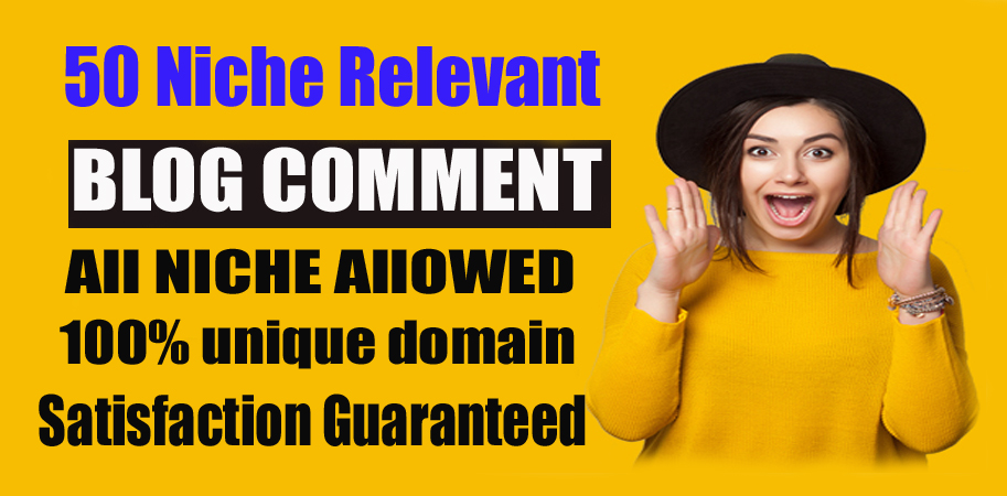 Build 50 Niche Relevant Blog Comments Backlinks on High DA Blog