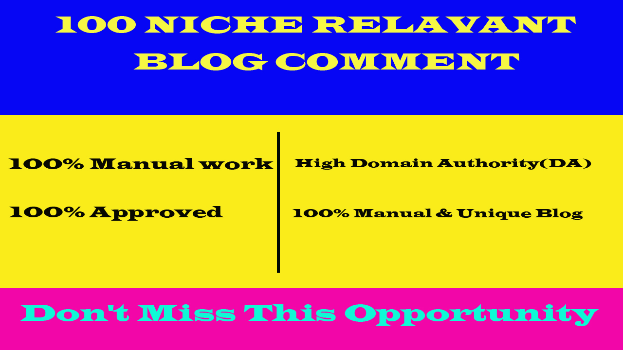 Build 100 Niche Relevant Blog Comments Backlinks on High DA Blog