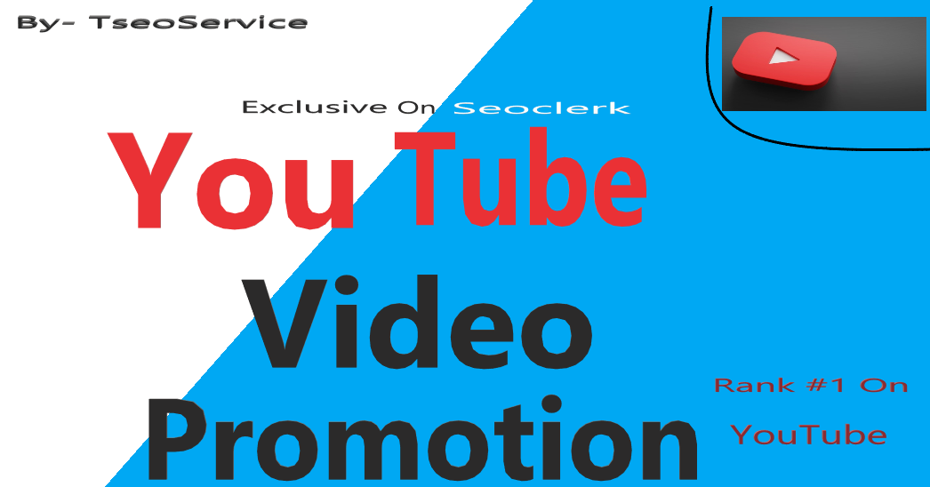 super fast YouTube video promotion by social media marketing