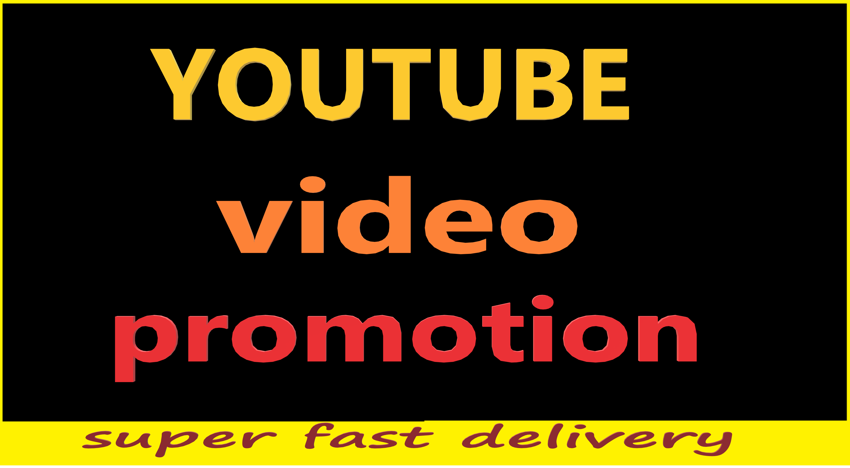 i will do promote YouTube video to make it viral