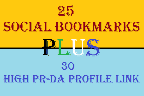 Provide 30 High PR High DA Profile Backlinks and 25 Social Bookmarks with detailed Report