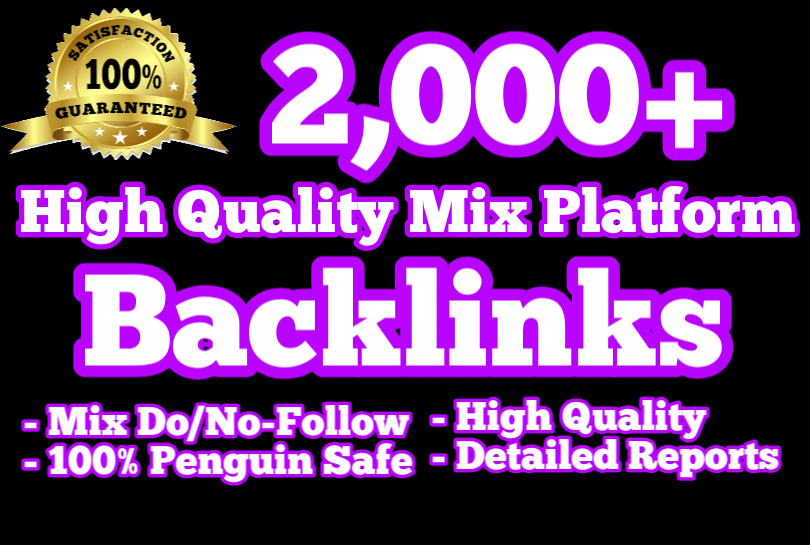 Provide 2000 High Quality Do follow Mixed backlinks best for your ranking