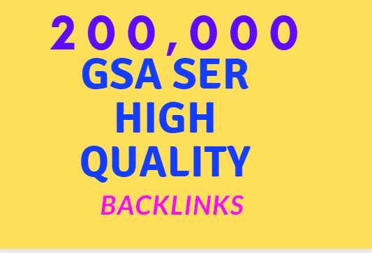 Make Faster 200k Gsa SER Powerful SEO Backlinks For your website
