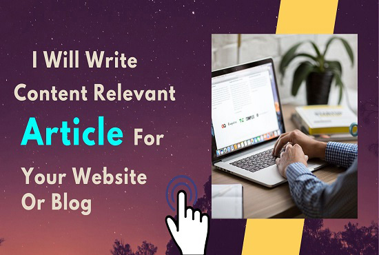 I Will Write Unique Content Relevant Article For Your Website Or Blog