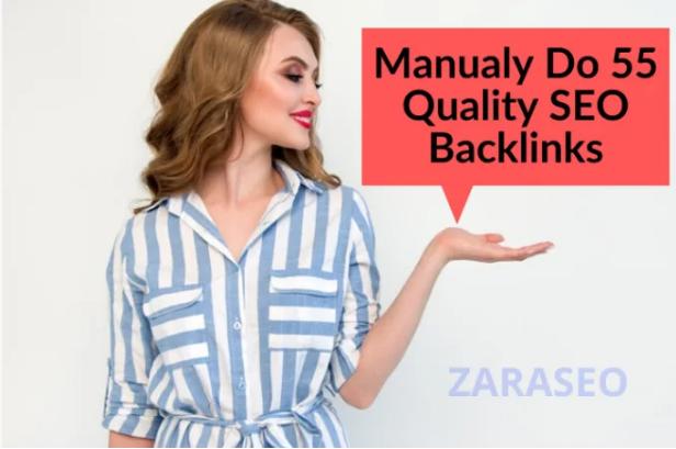 I will manually do 55 quality SEO backlinks