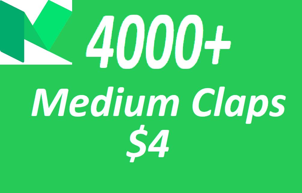 4000+ Medium Claps on your Medium Article medium
