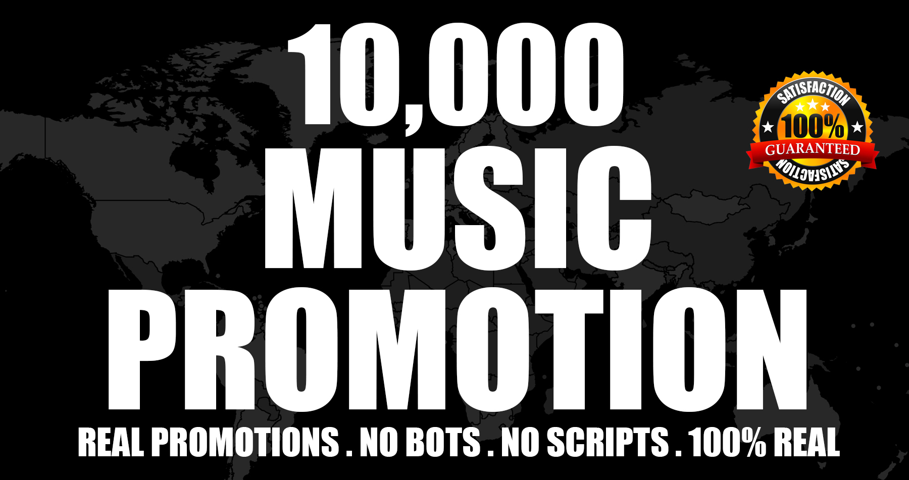 10,000 Real High Quality Music Promotion