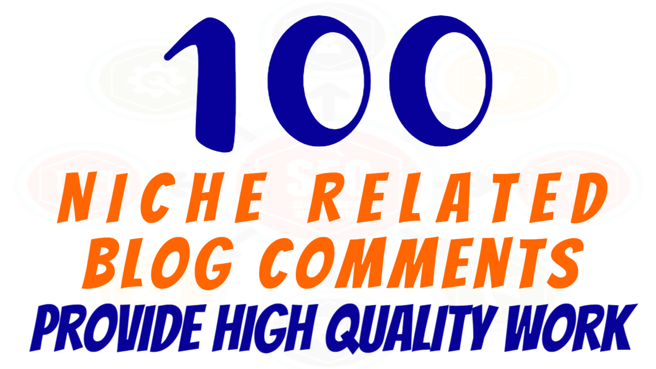 I Will Build 100 Niche Relevant Blog Comments for boost website