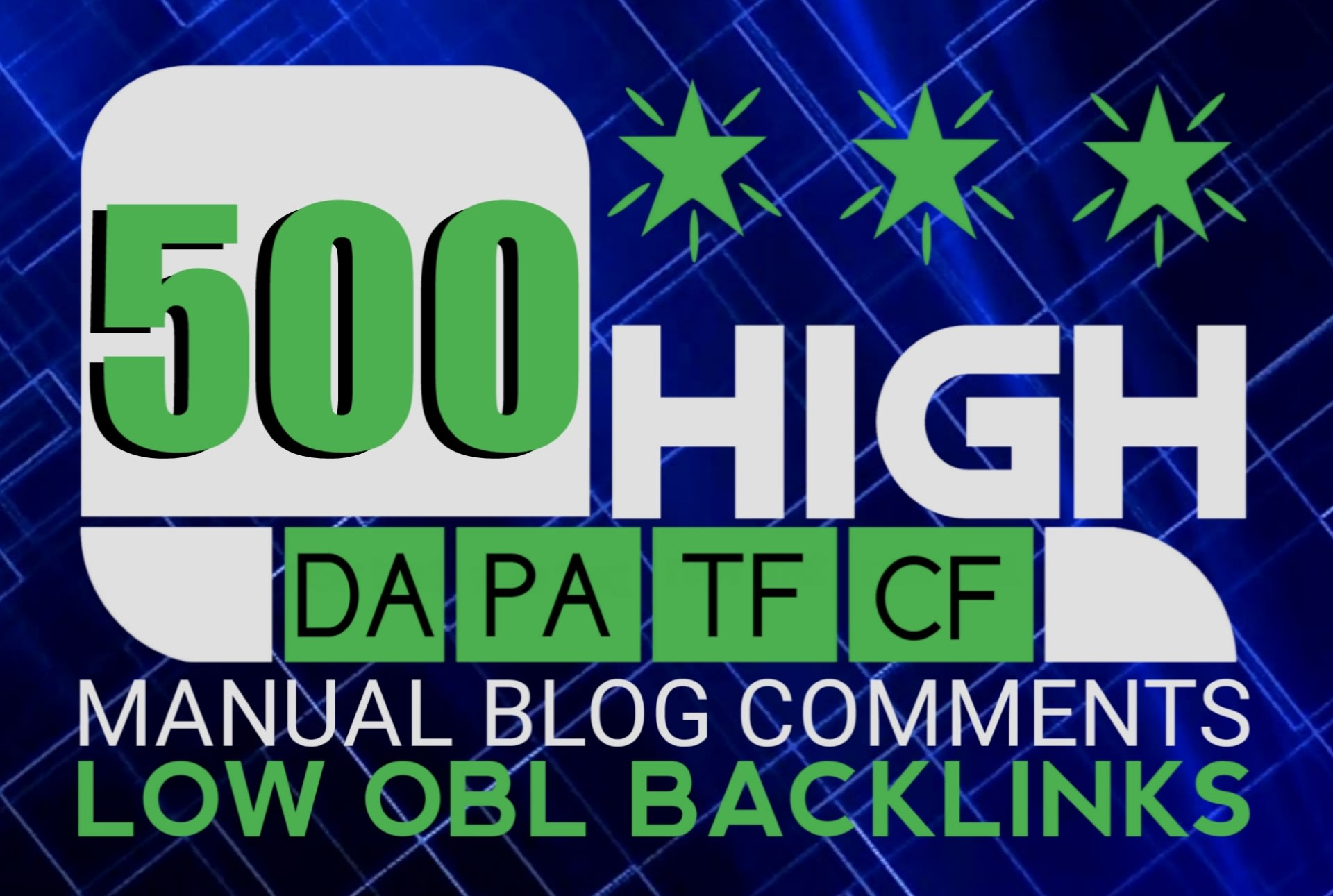 I will do 500 blog comment backlinks in high da pa