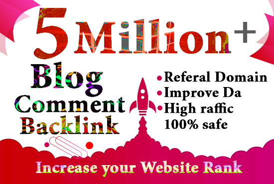 I will do 5 million gsa,dofollow,blog comment backlinks for website ranking