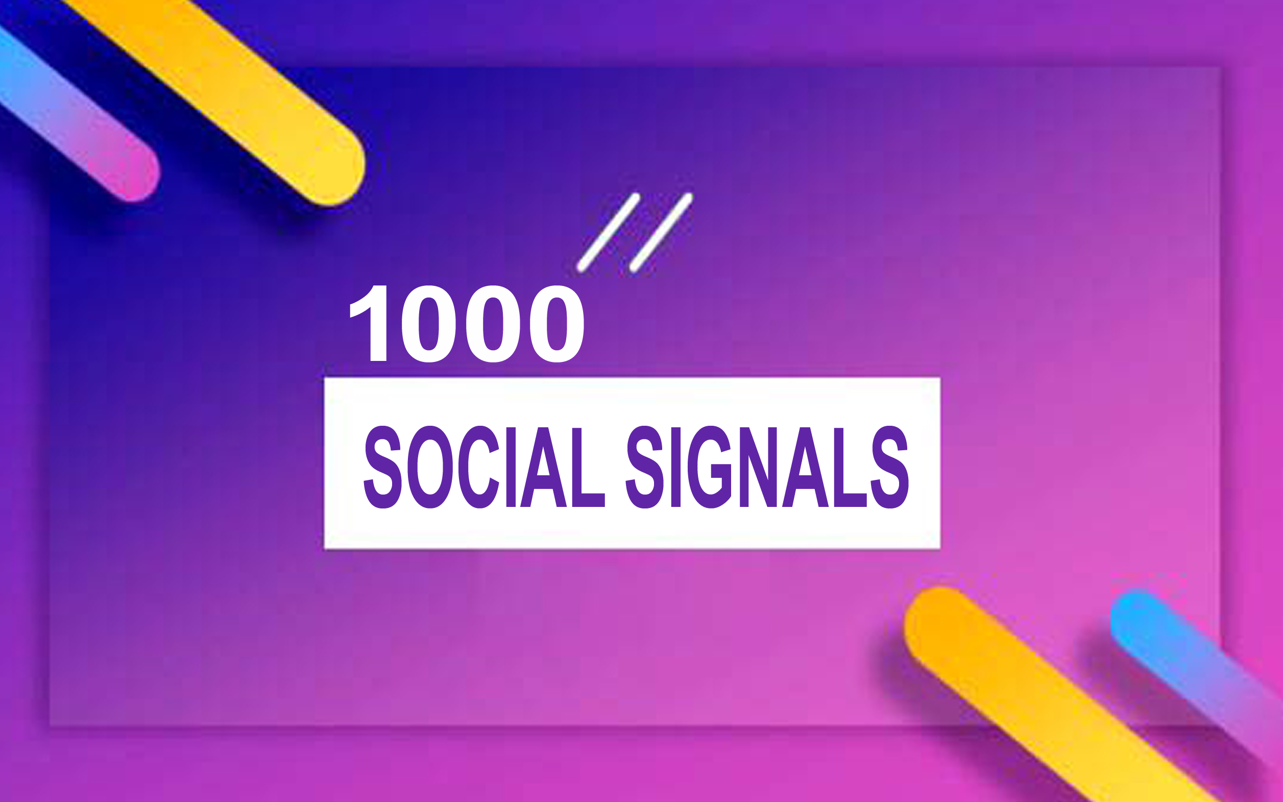provide1000 Powerful Social Signals