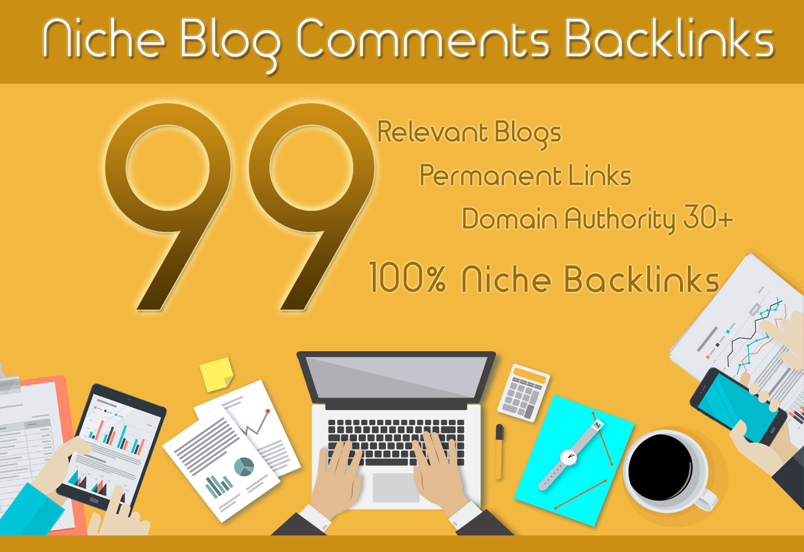 I Will Create 99 Niche Relevant Blog Comments Backlinks On High DA
