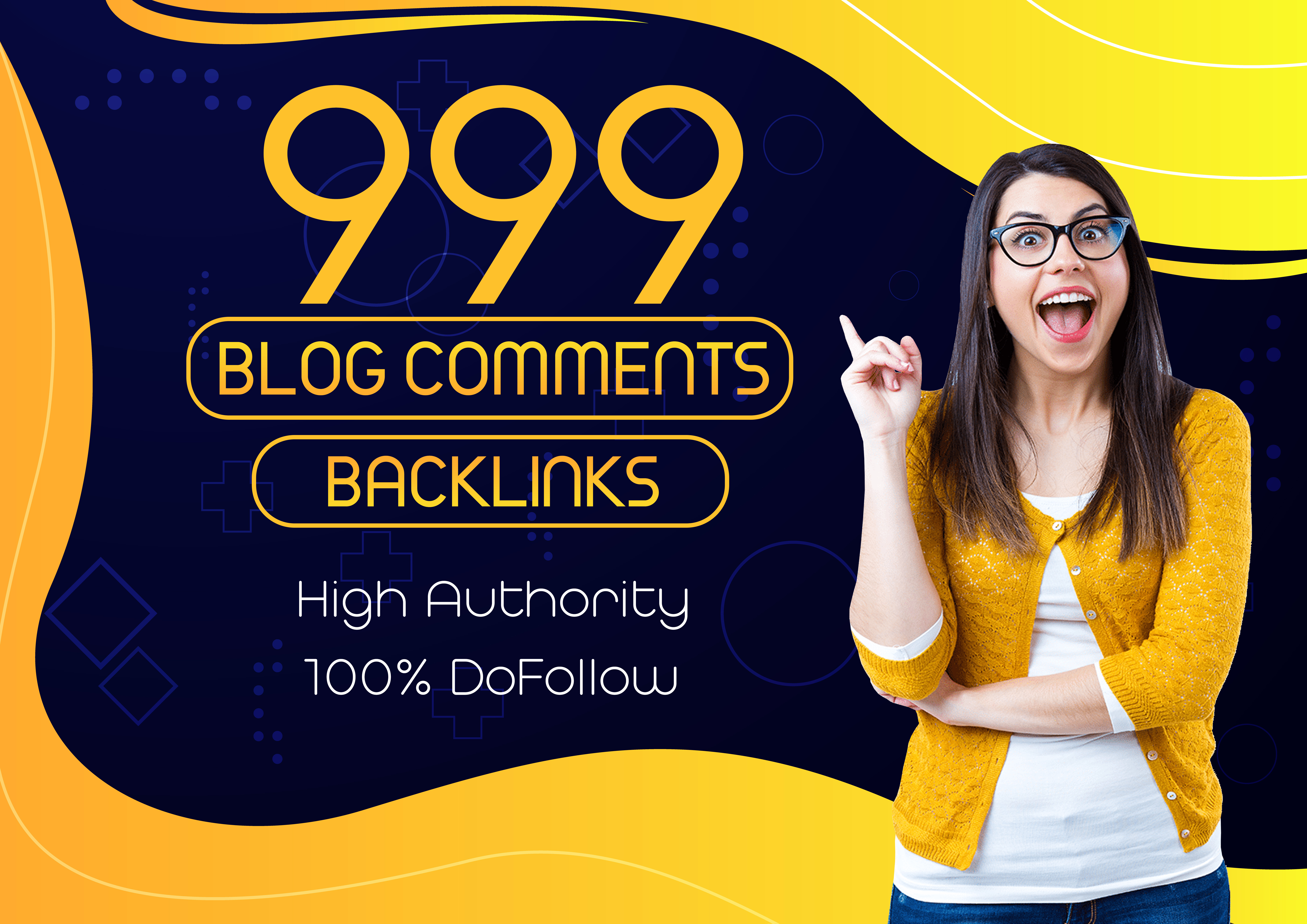 I Will Manually Create 999 High Quality Dofollow Blog Comments High Authority Backlinks