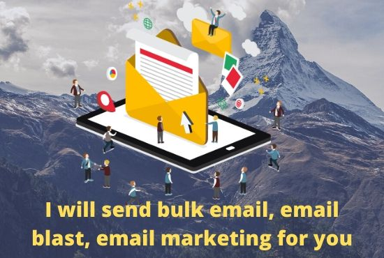 I will send 50k bulk email,  email blast,  email marketing for you