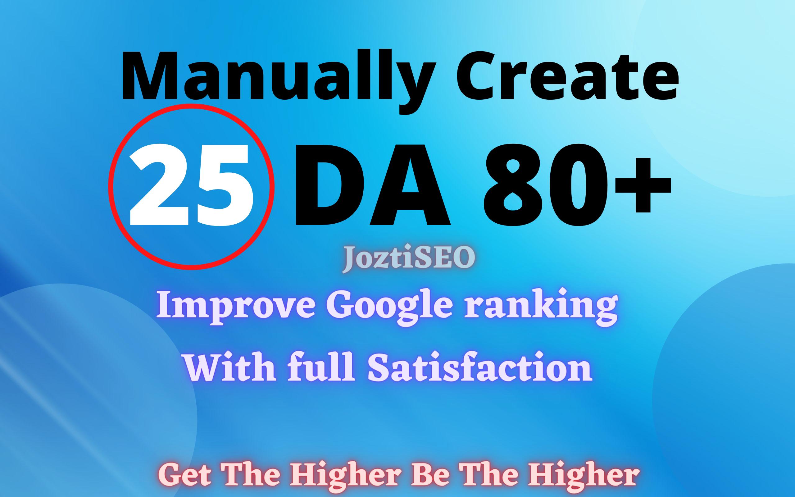 Manually Create 25 DA 80+ High Authority Backlink For Improve Your Ranking