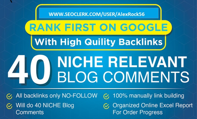 I Will Provide 40 Niche Relevant Blog Comment
