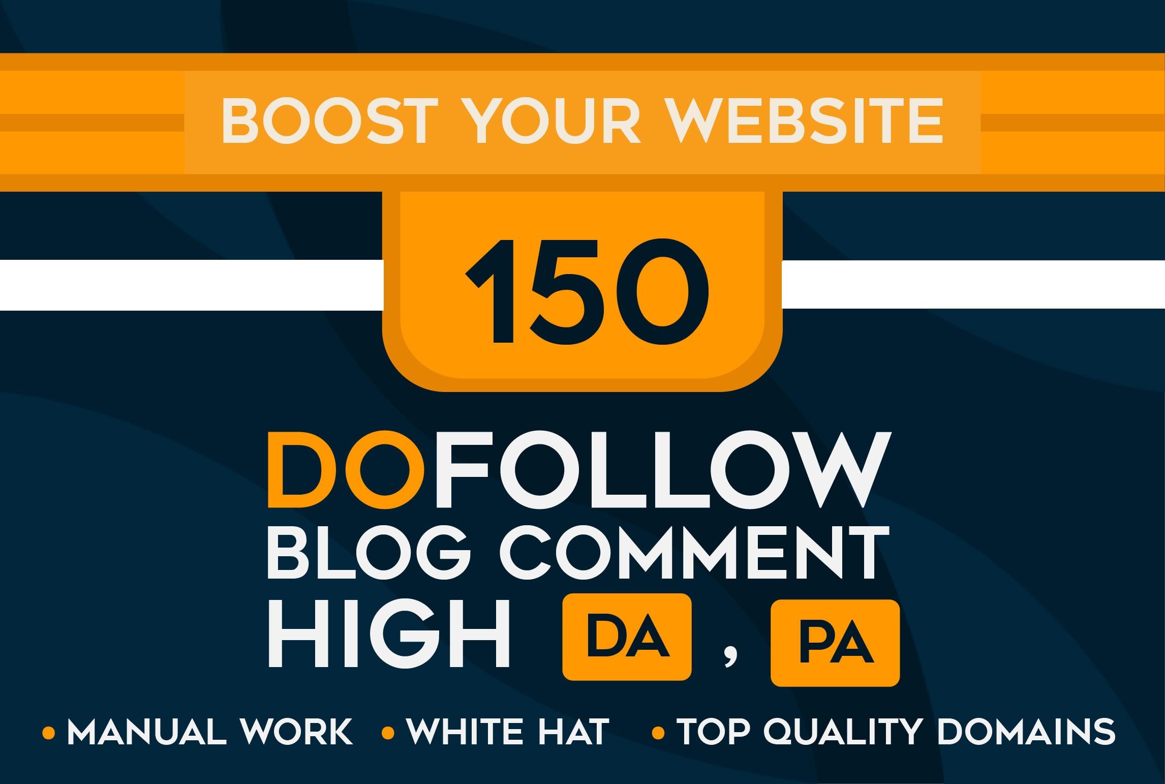 I will Create 150 dofollow manual high da pa blog commenting