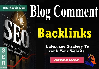 I Will Provide 50 Dofollow Blog Comments High DA Backlinks