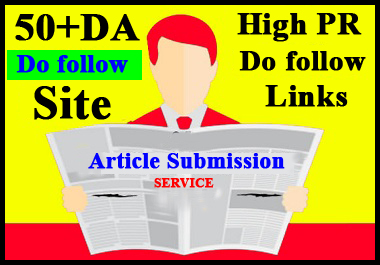 I will provide 30 top article submission or dofollow seo backlinks