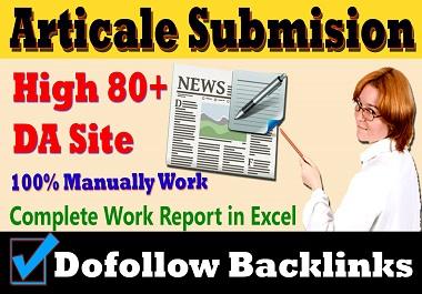 I will Publish 30 manually article submission or dofollow backlink
