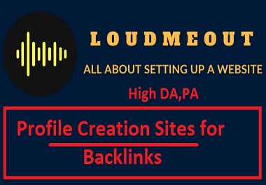 I will setup 50 social media profile creation with high DA, PA or profile backlinks